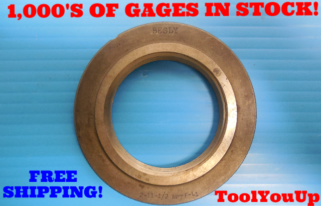"2"" 11 1/2 NPTF L1 PIPE THREAD RING GAGE 2.0 N.P.T.F. L-1 INSPECTION TOOLING"