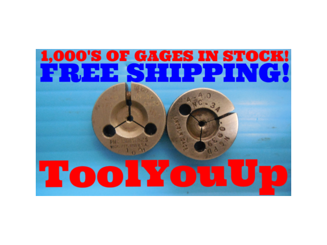 4 40 UNC 3A THREAD RING GAGES #4 40.0 GO NO GO P.D.'S = .0958 & .0939 INSPECTION