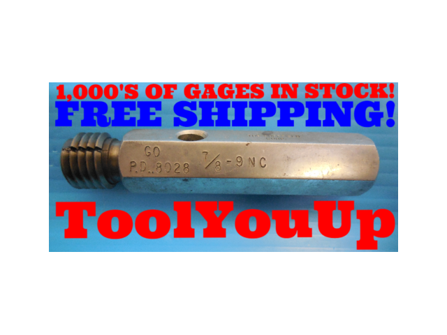 7/8 9 NC THREAD PLUG GAGE .875 GO ONLY P.D. = .8028 INSPECTION QUALITY TOOLING