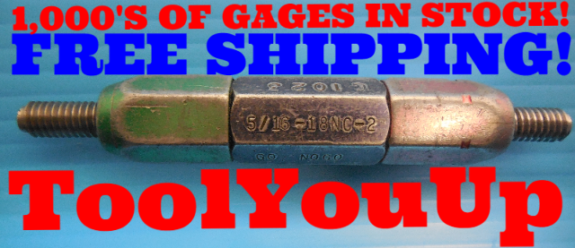 5/16 18 NC 2 THREAD PLUG GAGE .3125 GO NO GO P.D.'S = .2764 & .2805 INSPECTION