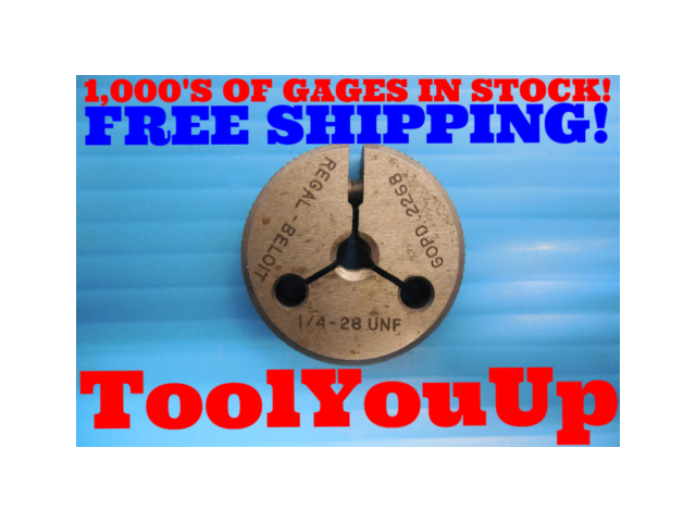 1/4 28 UNF THREAD RING GAGE .25 GO ONLY P.D. = .2268 INSPECTION QUALITY TOOLING