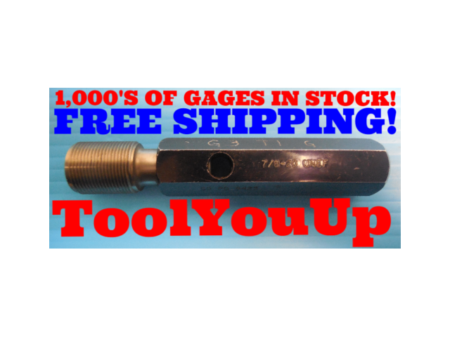 7/8 20 UNEF THREAD PLUG GAGE .875 GO ONLY P.D. = .8425 INSPECTION QUALITY TOOLS