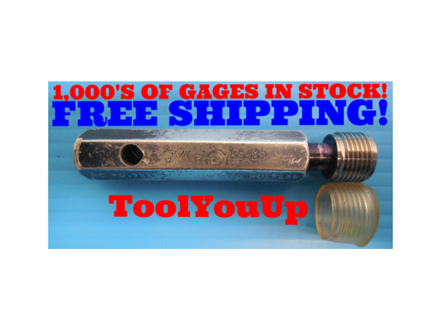 3/4 16 UNS 2B THREAD PLUG GAGE .750 NO GO ONLY P.D. = .7159 INSPECTION QUALITY
