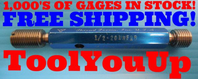 1/2 20 UNF 2B THREAD PLUG GAGE .50 GO NO GO P.D.'S = .4675 & .4731 INSPECTION