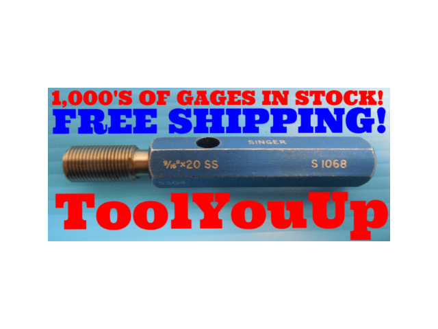 9/16 20 SS THREAD PLUG GAGE .5625 GO ONLY P.D. = .5304 INSPECTION QUALITY TOOLS