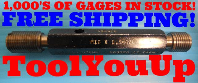 M16 X 1.5 6H METRIC THREAD PLUG GAGE 16.0 GO NO GO P.D.'S = 15.072 & 15.246 TOOL