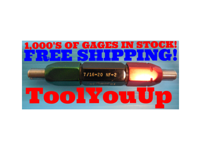 7/16 - 20 NF 2 THREAD PLUG GAGE .4375 GO NO GO P.D.'S = .4050 & .4076 INSPECTION