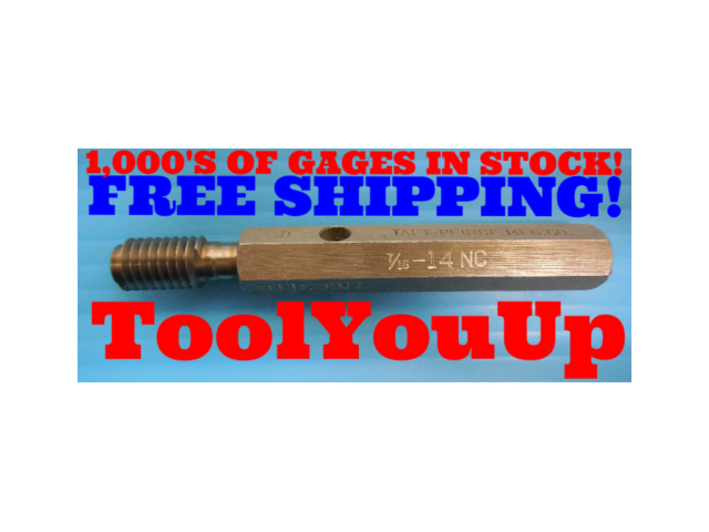 7/16 14 NC THREAD PLUG GAGE .4375 GO ONLY P.D. = .3911 INSPECTION QUALITY TOOLS