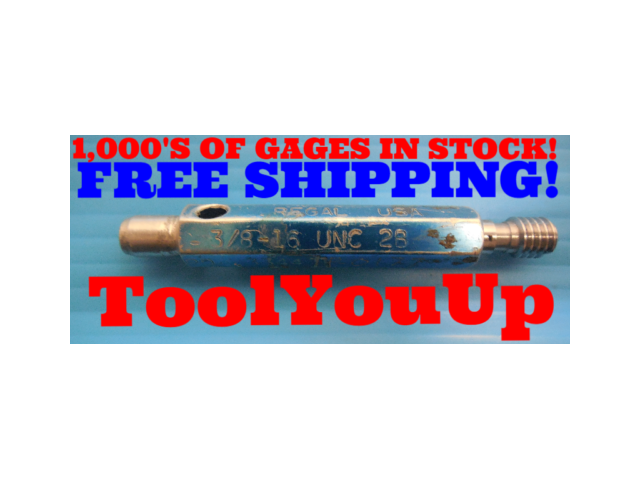 3/8 16 UNC 2B THREAD PLUG GAGE .375 NO GO ONLY P.D. = .3401 INSPECTION TOOLING