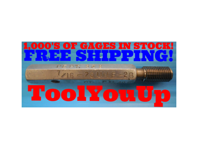 7/16 20 UNF 2B THREAD PLUG GAGE .4375 GO ONLY P.D. = .406 INSPECTION QUALITY