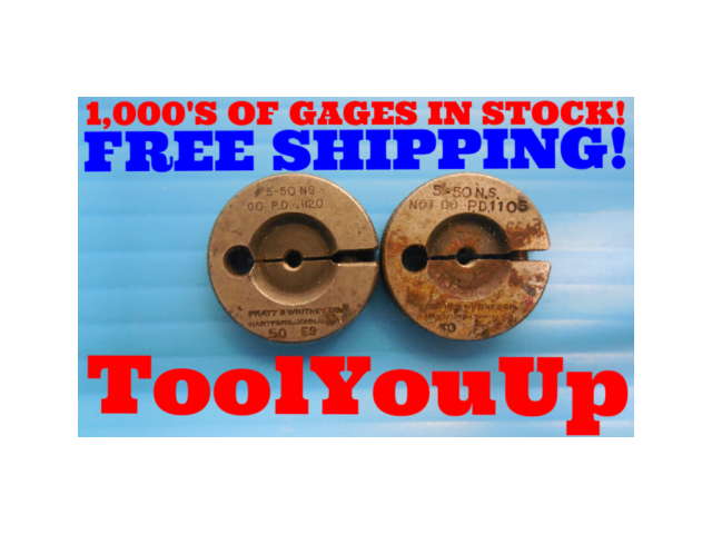 5 - 50 NS THREAD RING GAGES #5 50.00 GO NO GO P.D.'S = .1120 & .1105 INSPECTION
