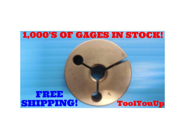 7/16 20 UNF 2A THREAD RING GAGE .4375 GO ONLY P.D. = .4017 INSPECTION TOOLING