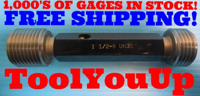 1 1/2 8 UN 3B THREAD PLUG GAGE 1.50 GO NO GO P.D.'S = 1.4188 & 1.4259 INSPECTION