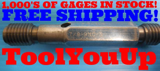 BUDGET PRICE 7/8 9 NC 3 THREAD PLUG GAGE .875 GO NO GO P.D.'S = .8028 & .8077
