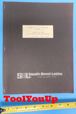 "OPERATION & MAINTENANCE MANUAL SOUTHBEND 450 17"" GEARED HEAD ENGINE LATHE"