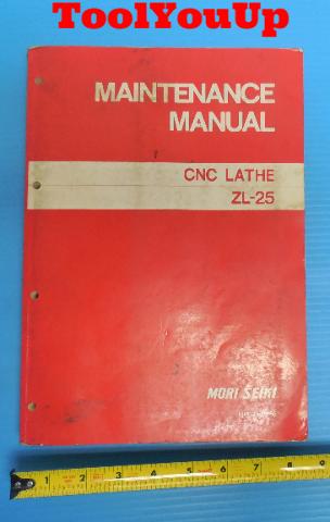 MORI SEIKI MAINTENANCE MANUAL CNC LATHE ZL-25 MM-ZL25-5E