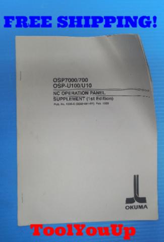 OSP7000/700 OSP-U100/U10 NC OPERATION PANEL SUPPLEMENT MANUAL 1ST EDITION OKUMA
