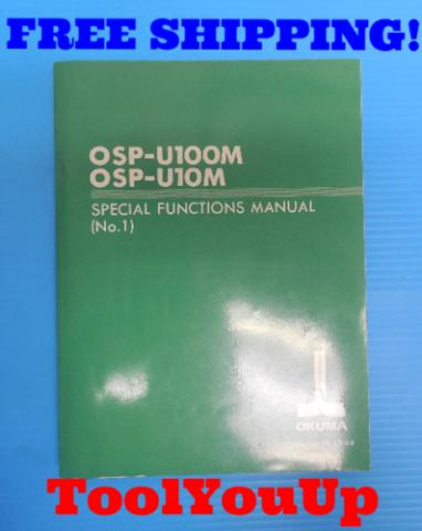 OSP-U100M OSP-U10M SPECIAL FUNCTIONS MANUAL NO. 1 OKUMA
