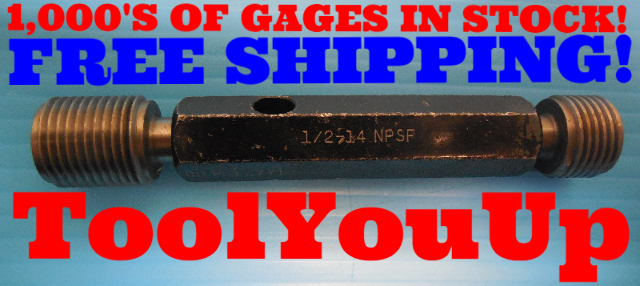 1/2 14 NPSF STRAIGHT PIPE THREAD PLUG GAGE .5 GO NO GO P.D.'S = .7710 & .7767