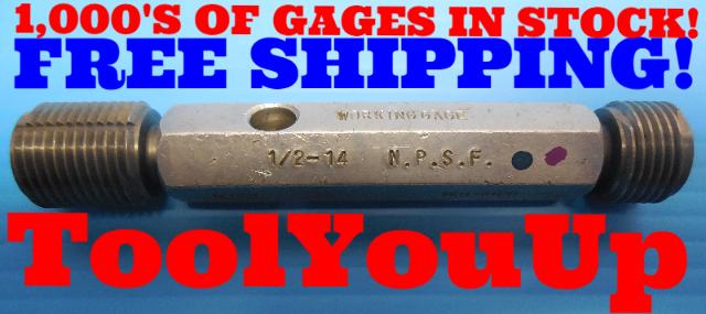 1/2 14 NPSF STRAIGHT PIPE THREAD PLUG GAGE .50 GO NO GO P.D.'S = .7700 & .7767