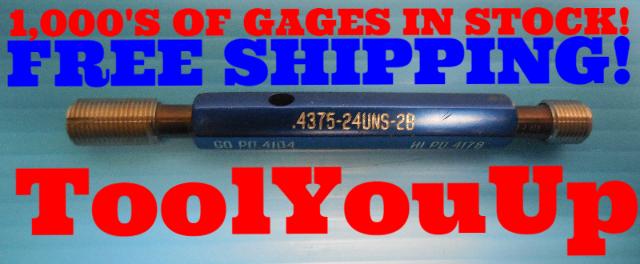 7/16 24 UNS 2B THREAD PLUG GAGE .4375 GO NO GO P.D.'S = .4104 & .4178 INSPECTION