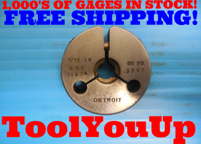 7/16 14 UNC 1A & 2A THREAD RING GAGE .4375 GO ONLY P.D. = .3897 INSPECTION TOOLS
