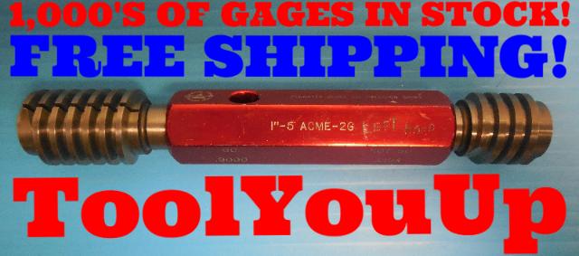 "1"" 5 ACME 2G LEFT HAND THREAD PLUG GAGE 1.00 GO NO GO P.D.'S = .9000 & .9194"