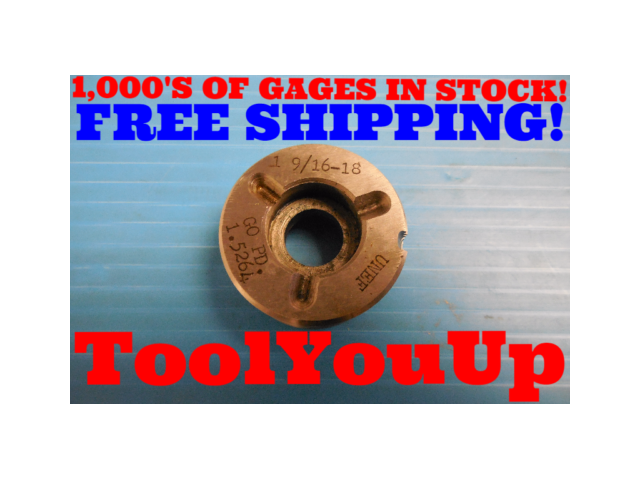 1 9/16 18 UNEF 2B & 3B THREAD PLUG GAGE 1.5625 GO ONLY P.D. = 1.5264 INSPECTION
