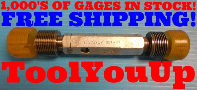 1 3/8 12 UNF 2B THREAD PLUG GAGE 1.375 GO NO GO P.D.'S = 1.3209 & 1.3291 TOOLING