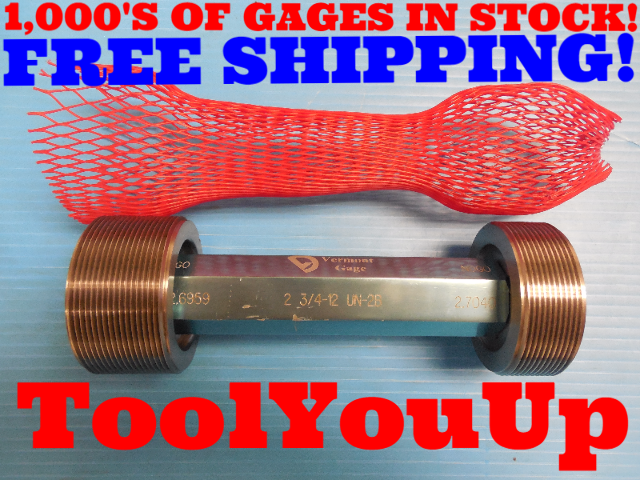 2 3/4 12 UN 2B THREAD PLUG GAGE 2.75 GO NO GO P.D.'S= 2.6959 & 2.7040 INSPECTION