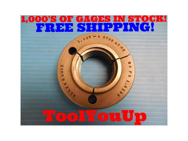1.925 4 STUB ACME THREAD RING GAGE GO ONLY P.D. = 1.8199 INSPECTION TOOLING TOOL