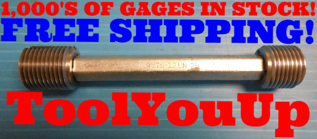 15/16 12 UN 2B THREAD PLUG GAGE .9375 GO NO GO P.D.'S = .8834 & .8908 INSPECTION