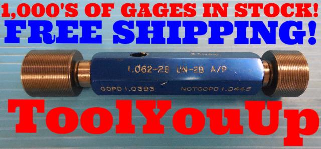 1 1/16 28 UN 2B THREAD PLUG GAGE 1.062 GO NO GO P.D.'S = 1.0393 & 1.0445 TOOLING