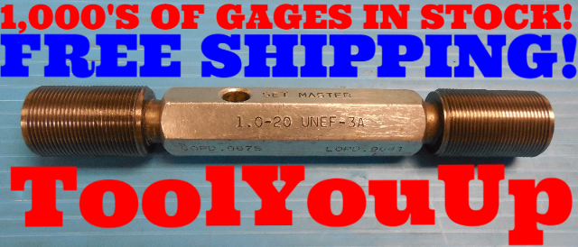 "1"" 20 UNEF 3A SET THREAD PLUG GAGE 1.00 GO NO GO P.D.'S = .9675 & .9641 TOOLING"