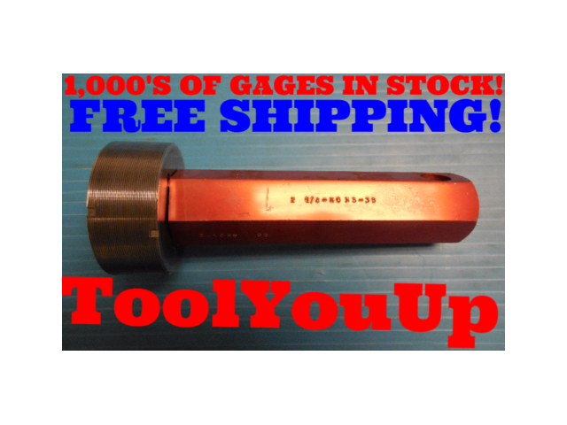 2 1/8 40 NS 3B THREAD PLUG GAGE 2.125 GO ONLY P.D. = 2.1088 INSPECTION TOOLING