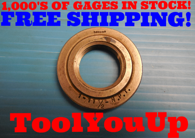 """1"""" 11 1/2 NPT L1 PIPE THREAD RING GAGE 1.0 11.5 L-1 N.P.T. INSPECTION MACHINIST"""