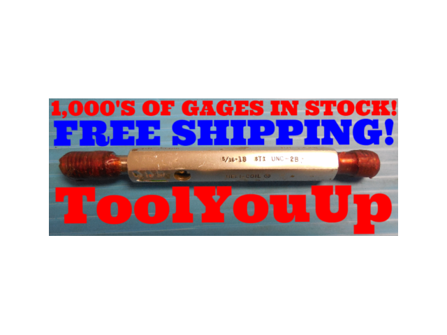 5/16 18 UNC 2B STI HELICOIL THREAD PLUG GAGE .3125 GO NO GO PD'S = .3486 & .3529