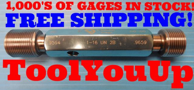 "1"" 16 UN 2B THREAD PLUG GAGE 1.0 GO NO GO P.D.'S = .9594 & .9659 INSPECTION TOOL"
