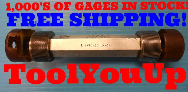 1 9/16 20 UN 2B THREAD PLUG GAGE 1.5625 GO NO GO P.D.'S= 1.5300 & 1.5362 TOOLING