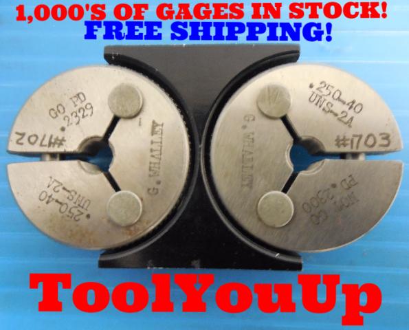 1/4 40 UNS 2A THREAD RING GAGES .25 GO NO GO  P.D.'S= .2329 & .2300 USA MADE