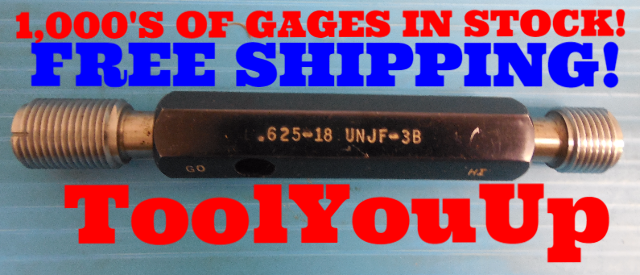 5/8 18 UNJF 3B THREAD PLUG GAGE .625 GO NO GO P.D.'S = .5889 & .5934 TOOLING