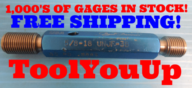5/8 18 UNJF 3B THREAD PLUG GAGE .6250 GO NO GO P.D.'S = .5889 & .5934 TOOLING