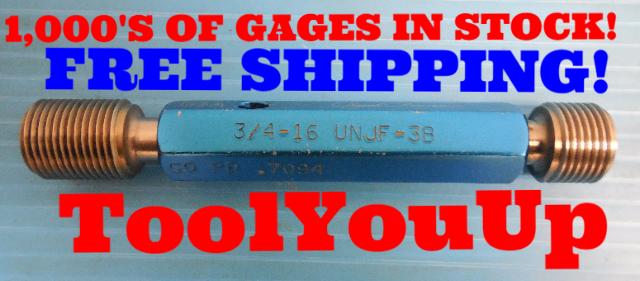 3/4 16 UNJF 3B THREAD PLUG GAGE .750 GO NO GO P.D.'S = .7094 & .7143 TOOLING