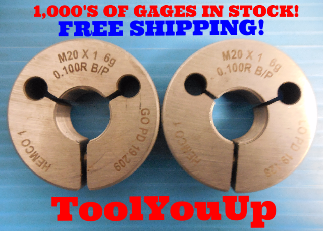 M20 X 1 6g 0.100R BEFORE PLATE THREAD RING GAGES 20.0 1.0 GO NO GO 19.209 19.128