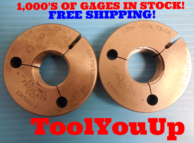 1 1/4 .1P .3L TS 2A  PREPLATE THREAD RING GAGES 1.25 GO NO GO 1.2092 & 1.2072