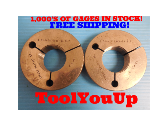 1 5/8 18 UNEF 2A BEFORE PLATE THREAD RING GAGES 1.62500 GO NO GO 1.5830 & 1.5796