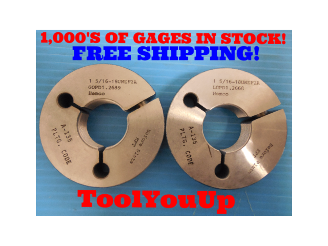 1 5/16 18 UNEF 2A BEFORE PLATE THREAD RING GAGES 1.3125 GO NO GO 1.2689 & 1.2668