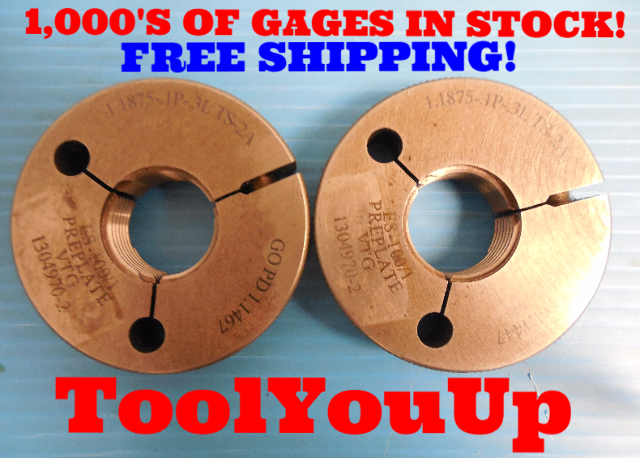 1 3/16 .1P .3L TS 2A PREPLATE THREAD RING GAGES 1.1875 GO NO GO 1.1467 & 1.1447