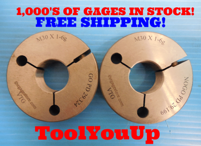 M30 X 1 6g METRIC THREAD RING GAGES 30.0 GO NO GO P.D. = 29.324 & 29.199 TOOLING