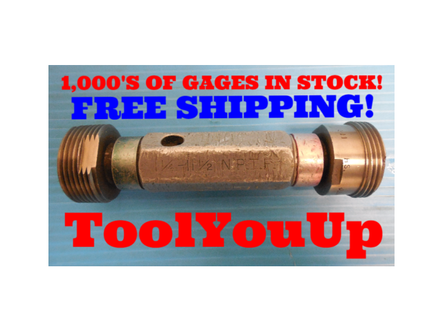 BUDGET PRICE 1 1/4 11 1/2 NPTF L1 & L3 PIPE THREAD PLUG GAGE 1.25 11.5 N.P.T.F.
